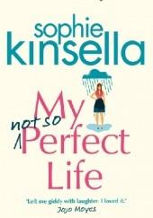 Okładka książki My Not So Perfect Life Sophie Kinsella