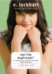 Okładka książki Real Live Boyfriends: Yes. Boyfriends, Plural. If My Life Werent Complicated, I Wouldnt Be Ruby Oliver E. Lockhart