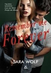 Okładka książki Remember me Forever Sara Wolf