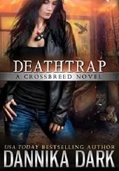 Okładka książki Deathtrap Dannika Dark