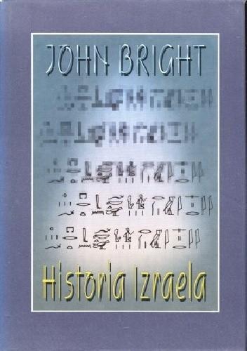 Okładka książki Historia Izraela John Bright