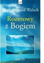 Okładka książki Rozmowy z Bogiem Tom 4 Neale Donald Walsch