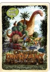 Okładka książki Opowiem ci, mamo, co robią dinozaury Emilia Dziubak