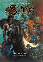 Okładka książki Slaine: Rogaty Bóg (wyd. zbiorcze) Pat Mills,Simon Bisley