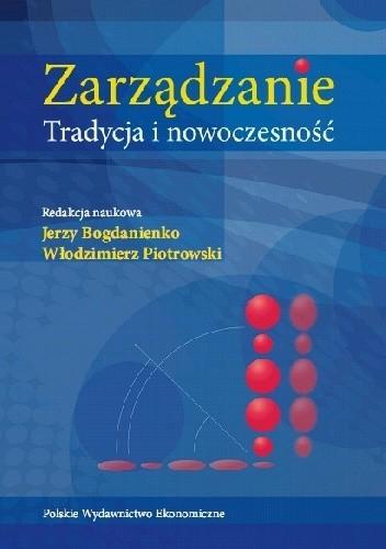 Okładka książki Zarządzanie. Tradycja i nowoczesność Jerzy Bogdanienko