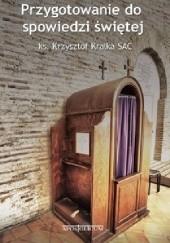 Okładka książki Przygotowanie do spowiedzi świętej Krzysztof Kralka
