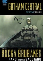 Okładka książki Gotham Central: Corrigan Greg Rucka,Ed Brubaker,Stefano Gaudiano