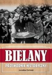 Okładka książki Bielany. Przewodnik historyczny Jarosław Zieliński