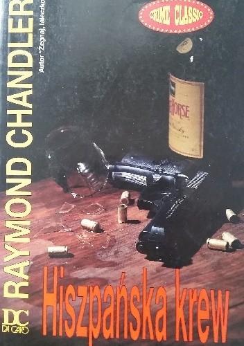 Okładka książki Hiszpańska krew Raymond Chandler
