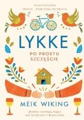 Okładka książki Lykke. Po prostu szczęście Meik Wiking
