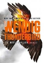 Okładka książki Thunderbird Chuck Wendig