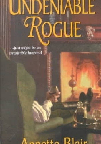 Okładka książki An Undeniable Rogue Annette Blair