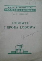 Okładka książki Lodowce i epoka lodowa