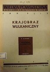 Okładka książki Krajobraz wulkaniczny Jan Flis