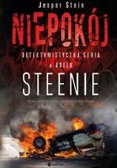 Okładka książki Niepokój. Detektywistyczna seria o Axelu Steenie Jesper Stein
