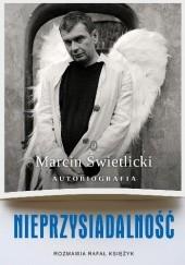 Okładka książki Nieprzysiadalność. Autobiografia Marcin Świetlicki,Rafał Księżyk
