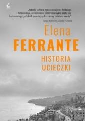 Okładka książki Historia ucieczki Elena Ferrante