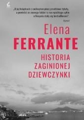 Okładka książki Historia zaginionej dziewczynki Elena Ferrante