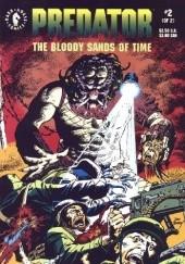 Okładka książki Predator: The Bloody Sands of Time #2 Chris Warner,Dan Barry