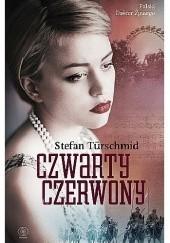 Okładka książki Czwarty czerwony Stefan Türschmid