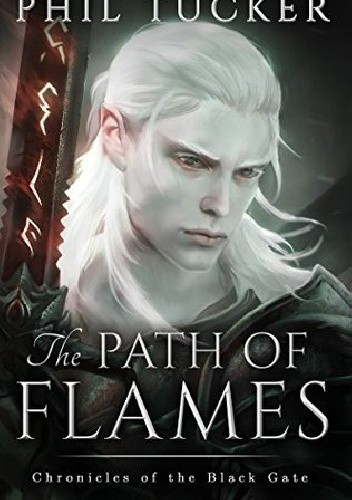 Okładka książki The Path of Flames Phil Tucker