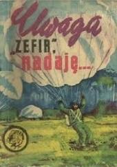 Okładka książki Uwaga Zefir nadaję Michał Gardowski