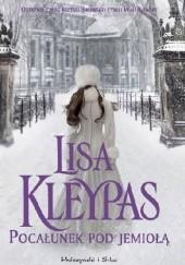 Okładka książki Pocałunek pod jemiołą Lisa Kleypas
