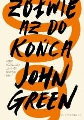 Okładka książki Żółwie aż do końca John Green