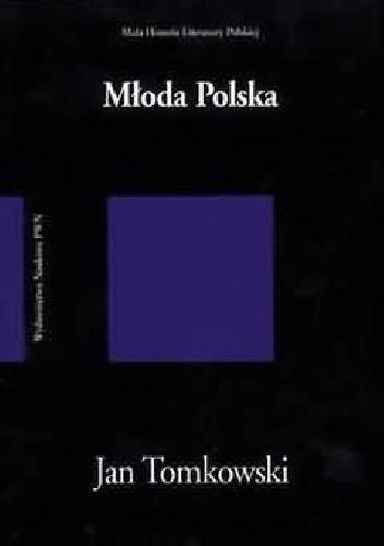Okładka książki Młoda Polska Jan Tomkowski