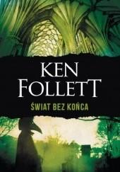Okładka książki Świat bez końca Ken Follett