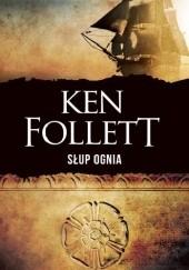 Okładka książki Słup ognia Ken Follett