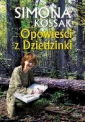 Okładka książki Opowieści z Dziedzinki Simona Kossak