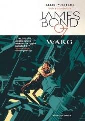 Okładka książki James Bond 007. Warg Warren Ellis,Jason Masters