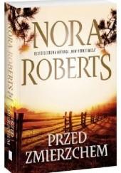 Okładka książki Przed zmierzchem Nora Roberts