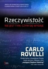 Okładka książki Rzeczywistość nie jest tym, czym się wydaje Carlo Rovelli