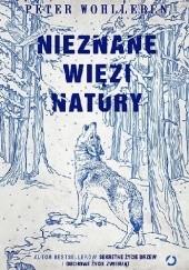 Okładka książki Nieznane więzi natury Peter Wohlleben