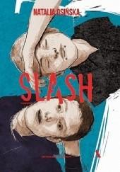 Okładka książki Slash Natalia Osińska