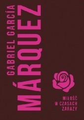 Okładka książki Miłość w czasach zarazy Gabriel García Márquez