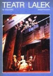 Okładka książki Teatr Lalek 4 (63) 2000 Józef Ratajczak,Henryk Izydor Rogacki,Marta Karasińska,Henryk Jurkowski