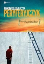 Okładka książki Peryferyjczyk Marcin Kołodziejczyk