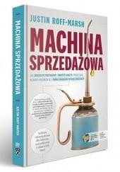 Okładka książki Machina sprzedażowa Justin Roff-marsh