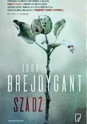 Okładka książki Szadź Igor Brejdygant