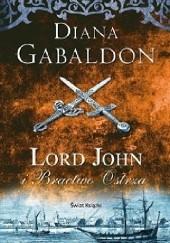 Okładka książki Lord John i Bractwo Ostrza Diana Gabaldon