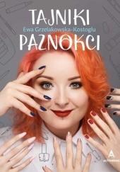 Okładka książki Tajniki paznokci Ewa Grzelakowska-Kostoglu