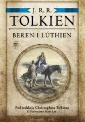 Okładka książki Beren i Lúthien J.R.R. Tolkien,Christopher John Reuel Tolkien