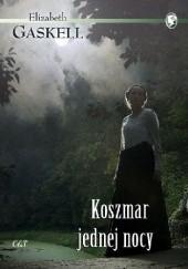 Okładka książki Koszmar jednej nocy Elizabeth Gaskell