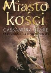 Okładka książki Miasto kości Cassandra Clare