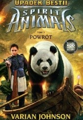Okładka książki Spirit Animals. Upadek Bestii. Powrót