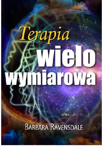 Okładka książki Terapia Wielowymiarowa Barbara Ravensdale