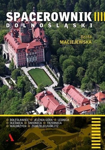 Okładka książki Spacerownik dolnoślaski Beata Maciejewska